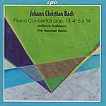 Anthony Halstead Bach, J.c.: Keyboard Concertos, Op. 13, Nos. 4-6 And Op. 14, No. 1