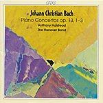 Anthony Halstead Bach, J.c.: Keyboard Concertos, Op. 13, Nos. 1-3 / Keyboard Concerto In E Flat Major, C75