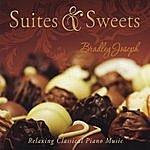 Bradley Joseph Suites & Sweets CD