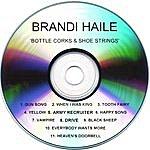 Brandi Haile Bottle Corks And Shoe Strings