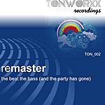 Remaster The Beat The Bass (Single)