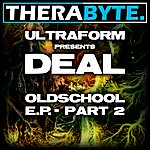 The Deal Oldschool E.P. Part 2