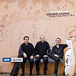 Jean-Paul Felix Mendelssohn, Piano Trios Nos 1 & 2