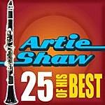 Artie Shaw 25 Of His Best