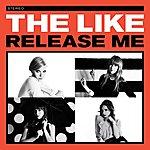 The Like Release Me (Single)