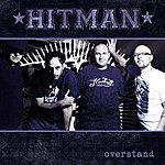 Hitman Overstand