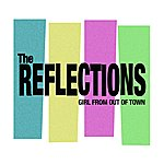 The Reflections Girl From Out Of Town