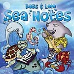 Bobs & Lolo Sea Notes