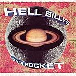 Hellbillys Tied To A Rocket