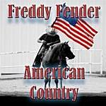 Freddy Fender American Country - Freddy Fender (Live)