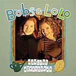 Bobs & Lolo Musical Adventures