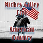 Mickey Gilley American Country - Mickey Gilley (Live)