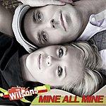 The Wilsons Mine All Mine (Single)