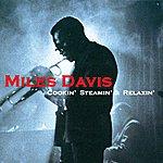 Miles Davis Quintet Cookin', Steamin' & Relaxin'