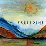 The President Songs For A Rainy Day