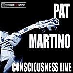 Pat Martino Consciousness/Live