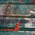The Offering Luna (Remixed)