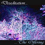 The Offering Deaditation