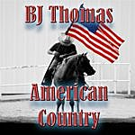 B.J. Thomas American Country - Bj Thomas