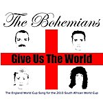 The Bohemians Give Us The World (2-Track Single)
