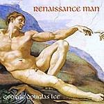 George Douglas Lee Renaissance Man