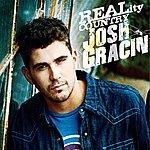 Josh Gracin Josh Gracin - Reality Country