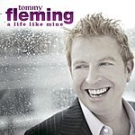 Tommy Fleming A Life Like Mine