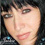 Jackie Someone Like You