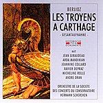 Orchestre De La Société Des Concerts Du Conservatoire Hector Berlioz: Les Troyens A Carthage