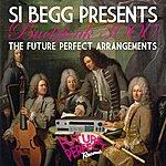 Si Begg Si Begg Presents Buckfunk 3000: The Future Perfect Arrangements