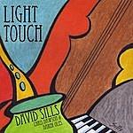 David Sills Light Touch