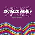 Richard James We Went Riding