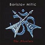 Borislav Mitic The Absolute