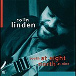 Colin Linden South At Eight North At Nine