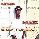 B-Phraze Stay Tuned