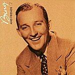 Bing Crosby Bing And Friends: 2