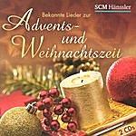 Unknown Artist Bekannte Lieder Zur Advents-Und Weihnachtszeit