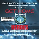 Heroes HQ Thompson Presents Heroes: Get Home (Single)