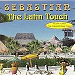 Sebastian The Latin Touch