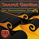 Secret Garden Sunny Day / Here, There And Nowhere