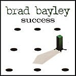 Brad Bayley Success
