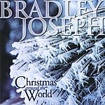 Bradley Joseph Christmas Around The World