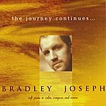 Bradley Joseph The Journey Continues