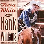 Terry White Sings Hank Williams