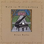 Brian Bailey Walk In Williamsburg