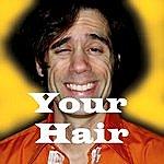 Brian Carter Your Hair Song (Single Version)