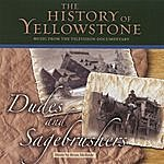 Brian McBride The History Of Yellowstone - Dudes And Sagebrushers
