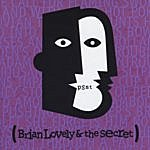 Brian Lovely Brian Lovely And The Secret