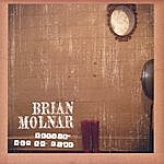 Brian Molnar Feelin Out Of Time