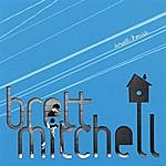 Brett Mitchell Small House